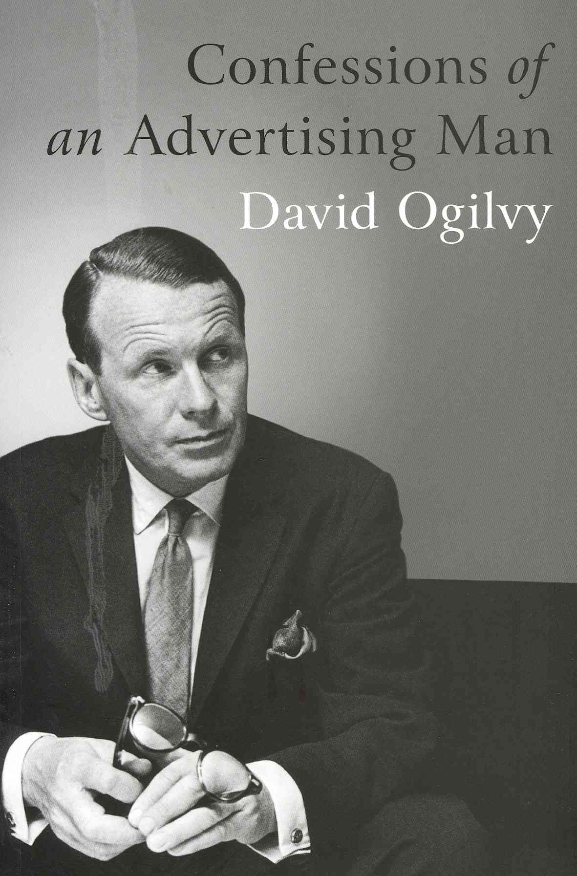 Confessions of an Advertising Man By Ogilvy, David/ Parker, Sir Alan (FRW)